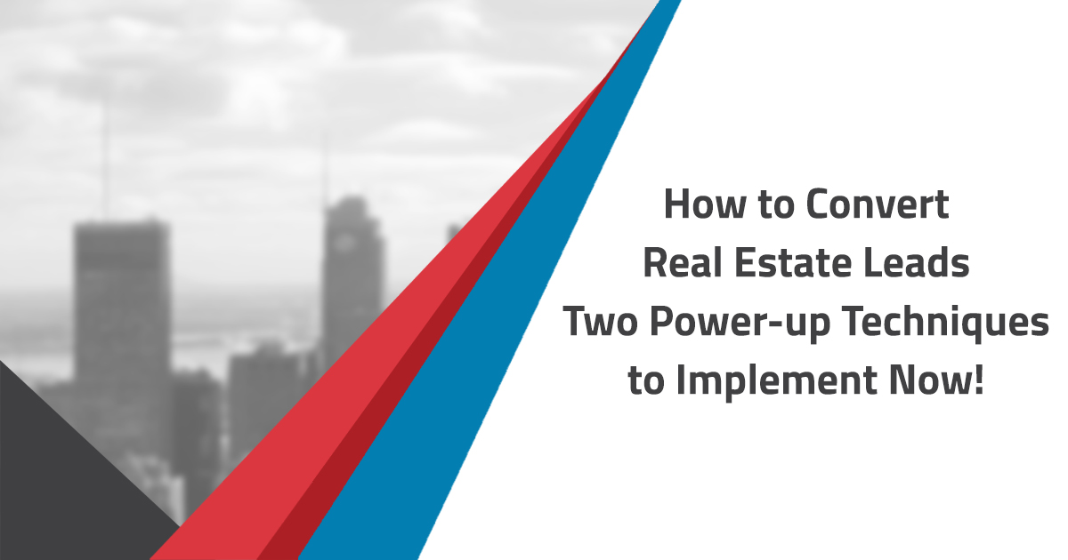 How to Convert Real Estate Leads