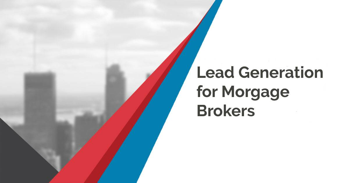 Lead Generation for Mortgage Brokers